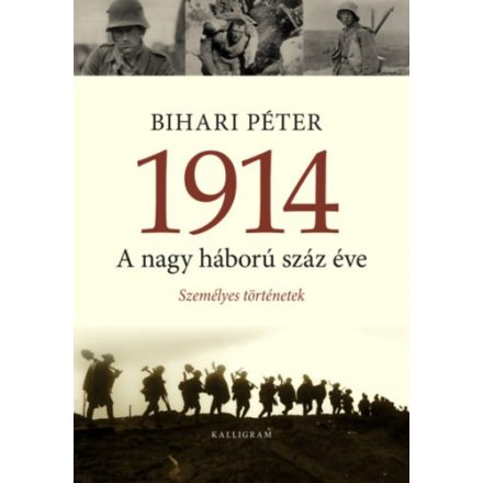 1914 ? A nagy háború száz éve