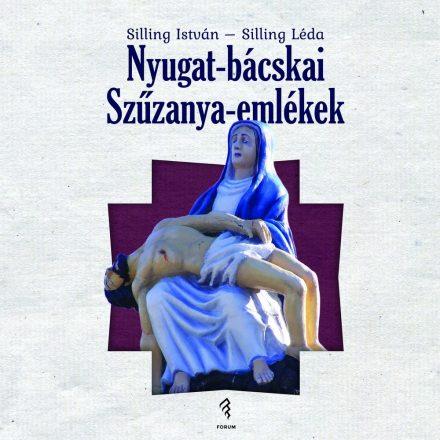 Nyugat-bácskai Szûzanya-emlékek