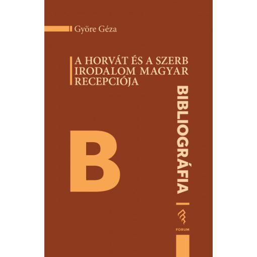A horvát és a szerb irodalom magyar recepciója