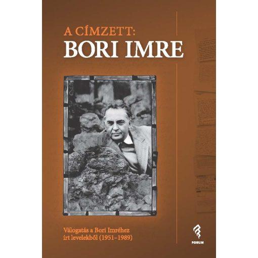 A címzett: Bori Imre