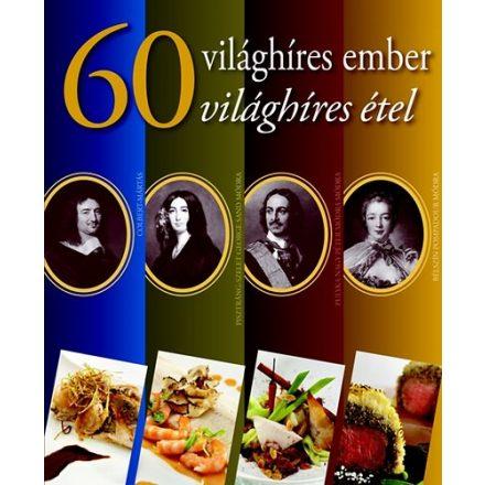60 világhíres ember 60 világhíres étel