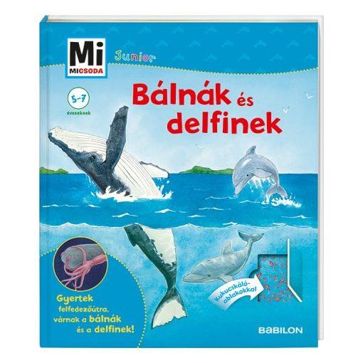 Bálnák és delfinek / Mi Micsoda Junior 25.