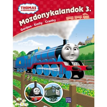 Thomas, a gõzmozdony ? Mozdonykalandok 3. - Gordon, Emily és Cranky