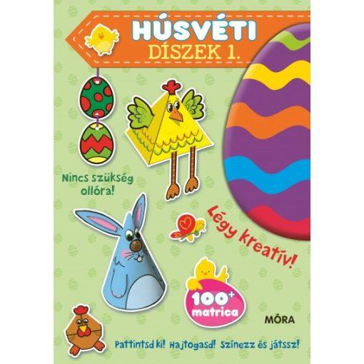 Húsvéti díszek 1. - Pattintsd ki! Hajtogasd! Színezz és játssz!