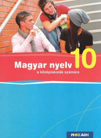 Magyar nyelv a középiskolások számára 10.